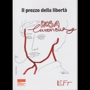 Il prezzo della libertà - Rosa Luxemburg - 15/5/2020 - settimanale- n. 19