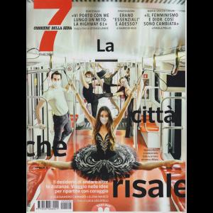 Sette - Corriere della sera - 15/5/2020 - settimanale - n. 20