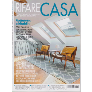 Rifare Casa - n. 69 - bimestrale - maggio - giugno 2020 -