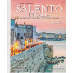 I quaderni - diari di viaggio - Salento e Puglia - n. 32 - bimestrale -