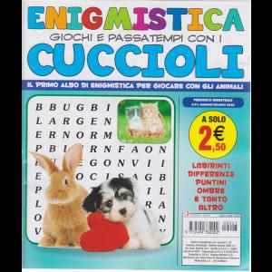 Enigmistica giochi e passatempi con i cuccioli - n. 23 - bimestrale - maggio - giugno 2020 -