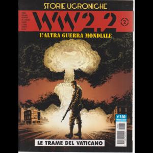 Cosmo Serie Blu - Storie ucroniche - WW 2.2   2 - L'altra guerra mondiale - Le trame del Vaticano - mensile - 14 maggio 2020 -