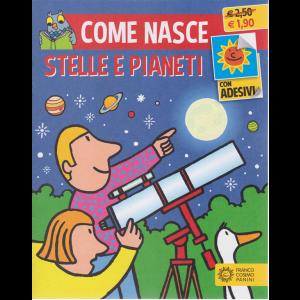 Come nasce-  Stelle e pianeti - n. 1 - mensile - 15/5/2020 -