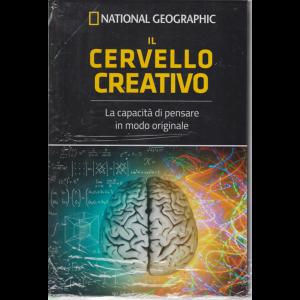 National Geographic - Il cervello creativo - La capacità di pensare in modo originale - n. 7 - settimanale - 16/5/2020 - copertina rigida