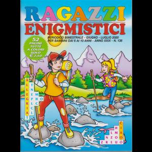 Ragazzi Enigmistici - n. 138 - bimestrale - giugno - luglio 2020 - 52 pagine tutte a colori