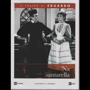 Il Teatro di Eduardo - Na Santarella - n. 20 - 18/5/2020 - settimanale