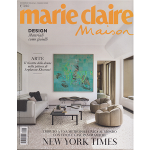 Marie Claire Maison - n. 5 - maggio 2020 - mensile