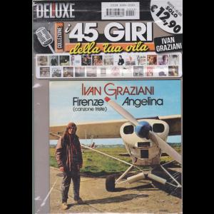 Saifam Music Deluxe - I 45 giri della tua vita - Ivan Graziani - Firenze (canzone triste) Angelina - rivista + 45 giri - maggio 2020