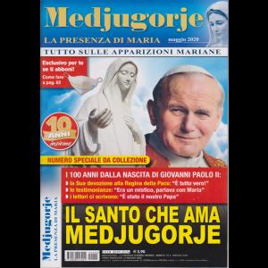 Medjugorje-La presenza di Maria - n. 5 - mensile - maggio 2020