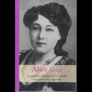 Grandi Donne - Alice Guy - n. 54 - settimanale - 22/5/2020 - copertina rigida