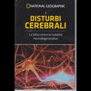 National Geographic - I disturbi cerebrali - n. 8 - settimanale - 22/5/2020 - copertina rigida