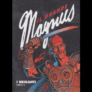 Il grande Magnus - I briganti - Parte II - n. 7 - settimanale