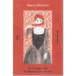 Dacia Maraini - La Lunga Vita di Marianna Ucris - n. 1 - settimanale