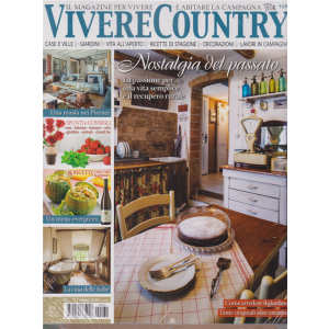 Vivere Country + Casa Chic - n. 131 - maggio 2020 -  mensile - 2 riviste