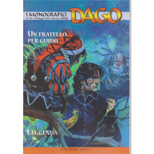I monografici Dago - n. 53 - Un fratello per Guido - Leggenda - 15 maggio 2020 - mensile