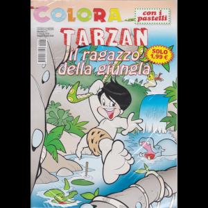 Colora La Natura - Colora Tarzan  Il ragazzo della giungla - n. 7 - mensile - maggio - giugno 2020