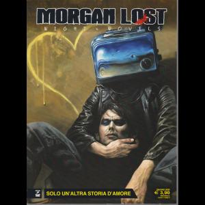 Morgan Lost - Solo un'altra storia d'amore - n. 7 - giugno 2020 - mensile