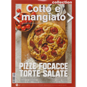 Cotto e mangiato collection speciale - Pizze focacce torte salate - bimestrale - 22 maggio 2020