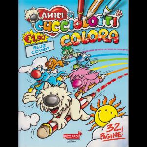 Amici cucciolotti colora - blue cover - n. 1 - 20/5/2020 - trimestrale - 32 pagine!