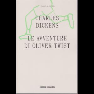 I classici di una vita - Le avventure di Oliver Twist - di Charles Dickens - n. 10 - settimanale -