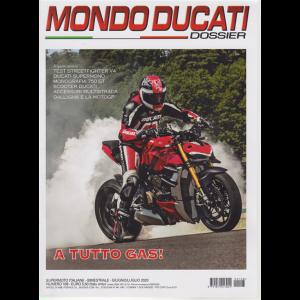 Mondo Ducati dossier - n. 108 - bimestrale - giugno - luglio 2020 -