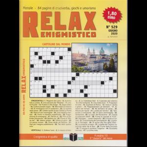 Relax - Enigmistico - n. 529 - giugno 2020 - mensile