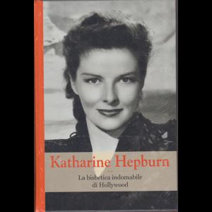 Grandi Donne - Katharine Hepburn - n. 55 - settimanale - 28/5/2020 - copertina rigida
