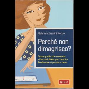 Perchè non dimagrisco? di Gabriele Guerini Rocco - n. 24 - giugno - luglio 2020 -