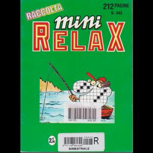 Raccolta mini relax - n. 443 - bimestrale - 212 pagine