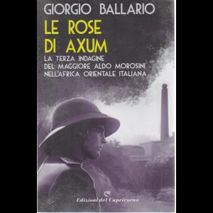 Le rose di Axum di Giorgio Ballario - n. 3 - quindicinale -