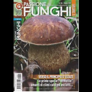 Passione Funghi e Tartufi - n. 104 - mensile - giugno 2020