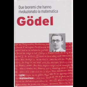 Geni della matematica - Godel - n. 16 - settimanale - 28/5/2020 - copertina rigida