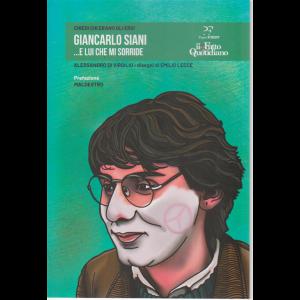 Chiedi chi erano gli eroi - Giancarlo Siani....e lui che mi sorride - n. 5 /2020 - settimanale