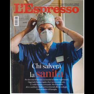 L'espresso - Chi Salvera' la sanità - n. 23 - settimanale - 31 maggio 2020