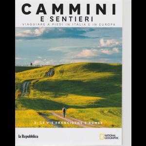 Cammini e sentieri - Le vie Francigene e Romee - n. 2 -