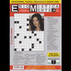 Enigmisticamente - n. 8 - bimestrale - aprile - maggio 2019 -