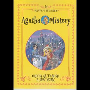 Agatha Mistery - Caccia al tesoro a New York - n. 24 - di Sir Steve Stevenson - settimanale -