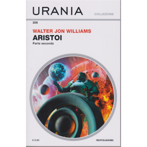 Urania Collezione - Aristoi . Seconda Parte - n. 209 - mensile - giugno 2020 -