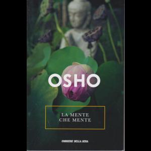 Osho - La mente che mente - n. 21 - settimanale -