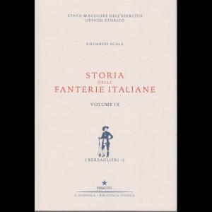 Storia delle fanterie italiane - volume IX - I bersaglieri - 2 - di Edoaedo Scala -