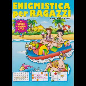 Enigmistica per ragazzi - n. 151 - bimestrale - luglio - agosto 2020
