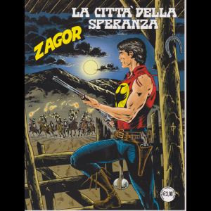 Zagor - La città della speranza - n. 710 - mensile - giugno 2020