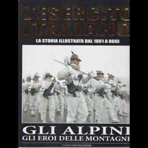 L'esercito italiano - Gli alpini gli eroi delle montagne - n. 5 - mensile - 25/3/2020 -
