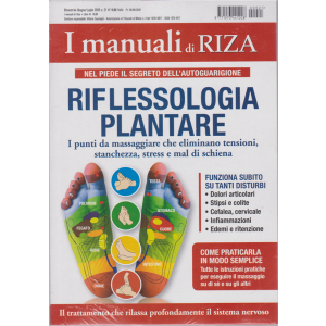 I manuali di Riza - n. 21 -Riflessologia plantare -  bimestrale - giugno - luglio 2020