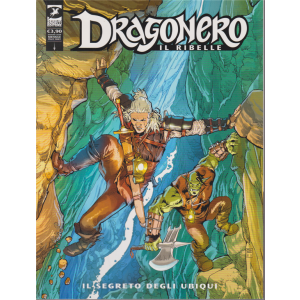 Dragonero - Il ribelle - Il Segreto degli ubiqui - n. 8 - mensile - giugno 2020 -