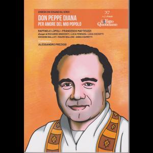 Chiedi chi erano gli eroi - Don Peppe Diana - Per amore del mio popolo - n. 7/2020 - settimanale