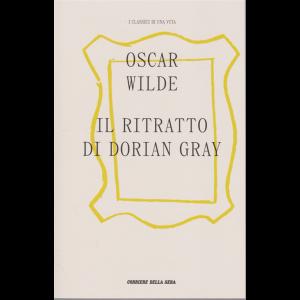 I classici di una vita - Il ritratto di Dorian Gray - di Oscar Wilde - n. 12 - settimanale -