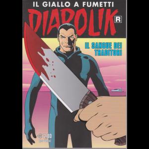 Diabolik Ristampa - n. 708 - Il sangue dei traditori - mensile - 10/6/2020 -