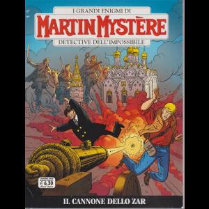 I grandi enigmi di Martin Mystere  detective dell'impossibile - Il cannone dello zar - n. 369 - giugno 2020 - bimestrale -