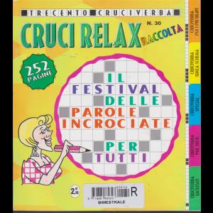 Raccolta cruci relax - n. 30 - bimestrale - 252 pagine - 300 cruciverba